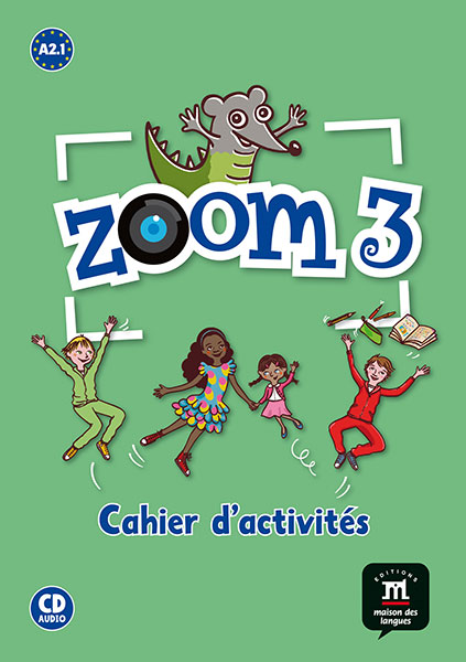 Zoom 3 - Cahier d'activites FLE + CD audio