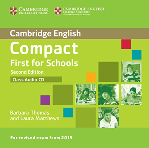 Compact First for Schools Second Edition (for revised exam 2015) Class Audio CD (Лицензия)