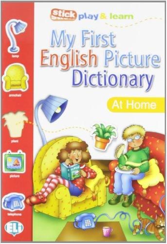 My First English Picture Dictionary (A1) At Home