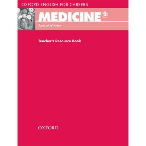 Oxford English for Careers: Medicine 2 Teacher's Resource Book