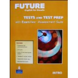 Future Intro Tests and Test Prep with Exam View