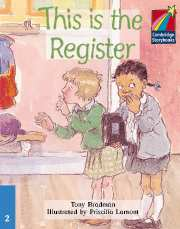 Cambridge Storybooks Level 2 This is the Register