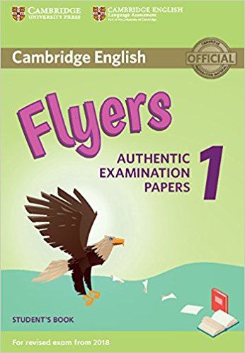Cambridge English (for Revised Exam from 2018) Flyers 1 Student's Book