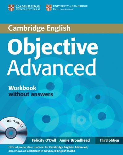 Objective Advanced (Third Edition) Workbook without Answers with Audio CD