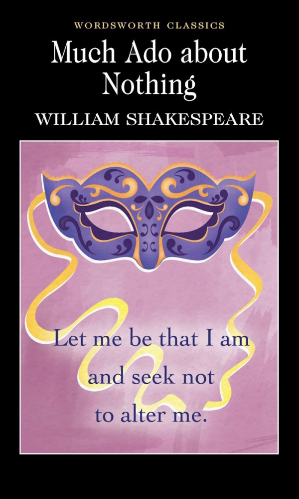 Shakespeare W. Much Ado About Nothing