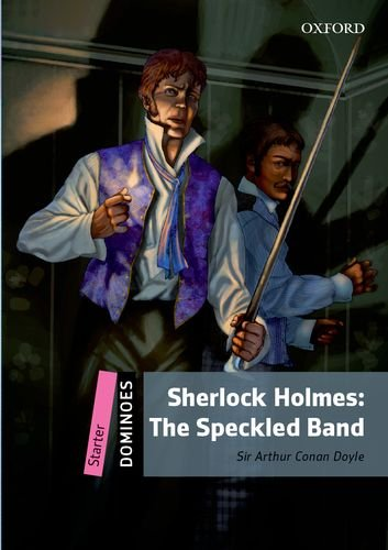 Dominoes Starter Sherlock Holmes: The Speckled Band (with MP3 download)