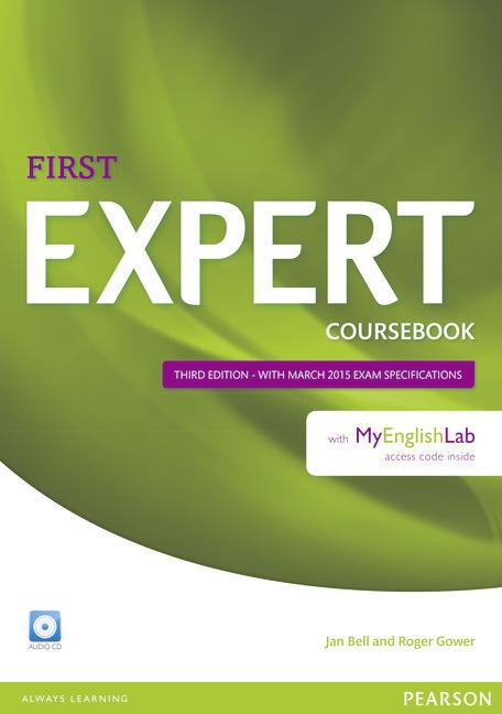 Expert First Third Edition Coursebook with Audio CD and MyEnglishLab