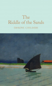 Macmillan Collector's Library: Childers Erskine. The Riddle of the Sands (HB)