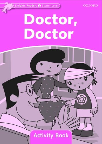 Dolphin Readers Starter Doctor, Doctor - Activity Book