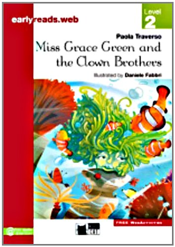 Black Cat Earlyreads Level 2: Miss Grace Green and the Clown Brothers New