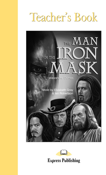 Graded Readers Level 5 The Man in the Iron Mask Teacher's Book