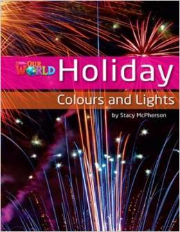 Our World Readers Level 3: Holiday Colors & Lights