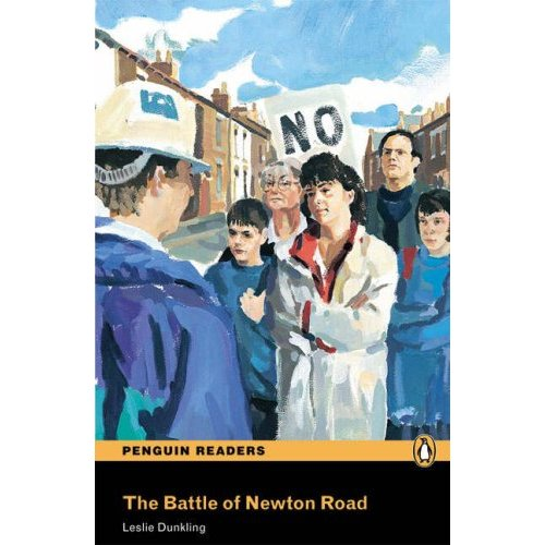 The Battle of the Newton Road (With Audio CD)