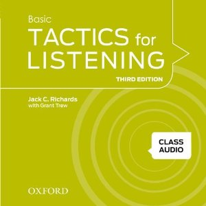 Tactics for Listening Third Edition Basic Class Audio CDs (4)