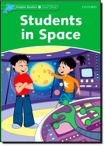Dolphin Readers 3 Students in Space