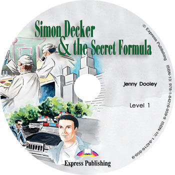 Graded Readers Level 1  Simon Decker & the Secret Formula Audio CD