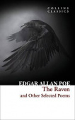 Collins Classics: Poe Edgar Allan. Raven and Other Selected Poems
