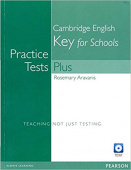 Practice Tests Plus KET for Schools without Key + Multi-ROM