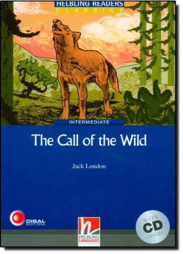 Blue Series Classics Level 4: The Call of the Wild + CD