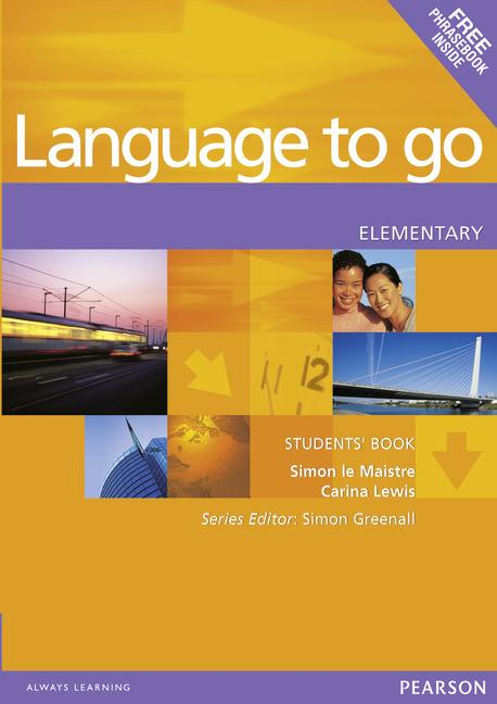 Language to go Elementary Students' Book with Phrasebook