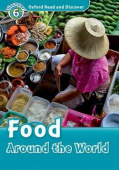 Oxford Read and Discover Level 6 Food Around the World with MP3 download