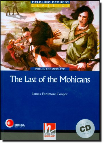 Blue Series Classics Level 4: The Last of the Mohicans + CD