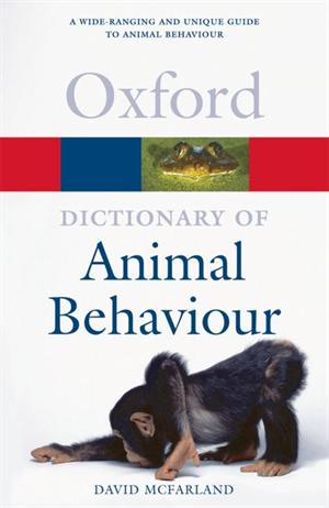 Dictionary of Animal Behaviour  (Oxford Paperback Reference)