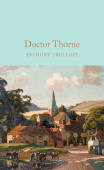 Macmillan Collector's Library: Trollope Anthony. Doctor Thorne  (HB)  Ned