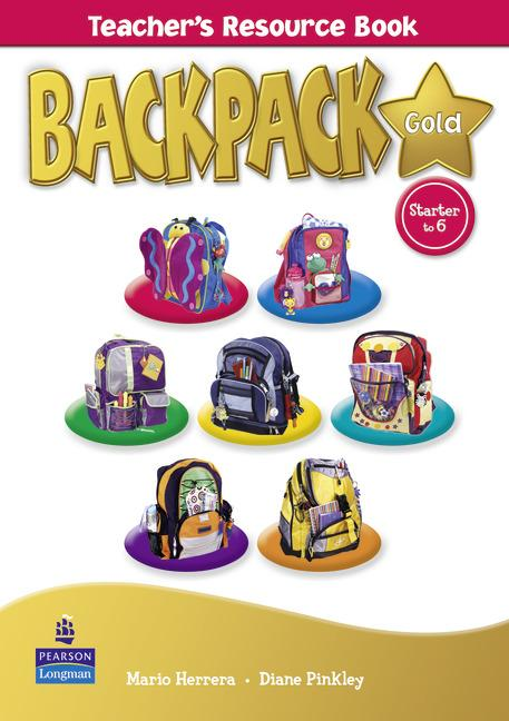 Backpack Gold (Starter - Level 6) Teacher's Resource Book