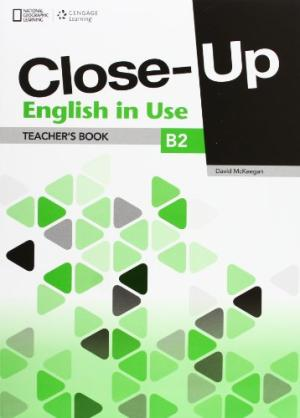 Close-Up B2 English in Use Teachers Book