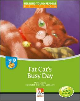 Helbling Young Readers Level D: Fat Cat's Busy Day (Big Book)