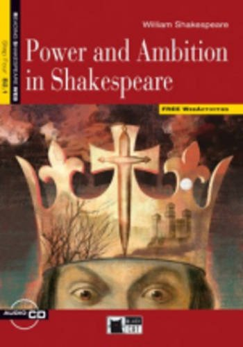 Reading & Training Step 4: Power and Ambition in Shakespeare  + CD