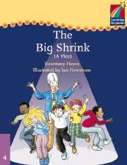 Cambridge Storybooks Level 4 The Big Shrink (Play)