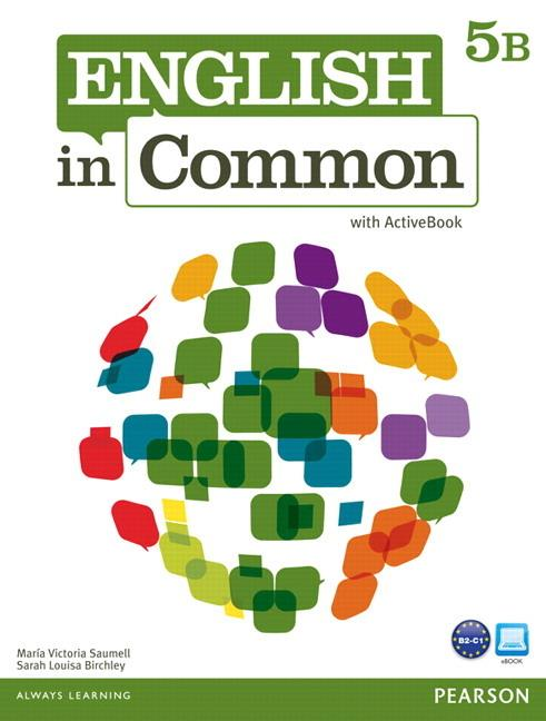 English in Common 5B Student Book and Workbook with ActiveBook and MyEnglishLab
