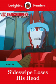 Ladybird: Transformers: Sideswipe Loses His Head (PB) +downloadable audio