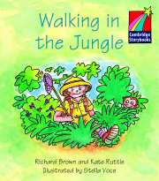 Cambridge Storybooks Level 1 Walking in the Jungle