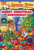 Stilton Geronimo. Geronimo Stilton: Merry Christmas, Geronimo!