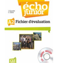 Echo Junior A2 - Fichier d'Evaluation + CD-Audio