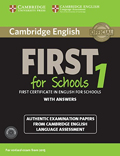 Cambridge English First 1 for Schools (for revised exam 2015) Student's Book Pack (Student's Book with Answers and Audio CDs (2))