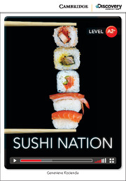 Cambridge Discovery Education Interactive Readers (A2+) Low Intermediate Sushi Nation (Book with Online Access)