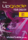 Upgrade Your English [B1]: Student's Book With Key (overprinted)