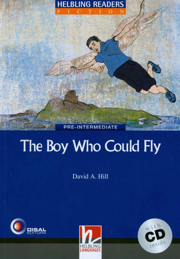 Blue Series Fiction Level 4: The Boy Who Could Fly + CD