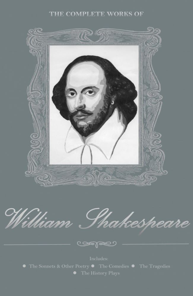 Shakespeare W. The Complete Works Of William Shakespeare