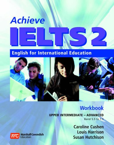Achieve IELTS Level 2 band 5,5 - 7,5 Workbook Upper Intermediate to Advanced