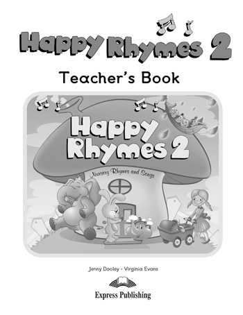 Happy Rhymes 2 Story Book Teacher's Book