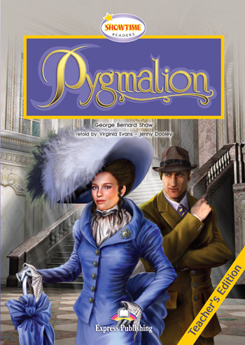 Showtime Readers Level 4 Pygmalion Teacher's Edition