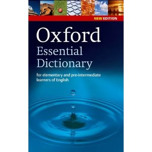Oxford Essential Dictionary Paperback, New Edition (for elementary and pre-intermediate learners of English)