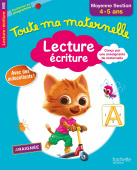 Toute ma maternelle - Cahier Lecture - Ecriture moyenne section (4-5 ans) (Ed. 2017)