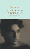 Macmillan Collector's Library: Joyce James. Portrait of the Artist as a Young Man, a (HB)