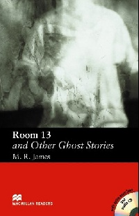 Room 13 and Other Ghost Stories (with Audio CD)